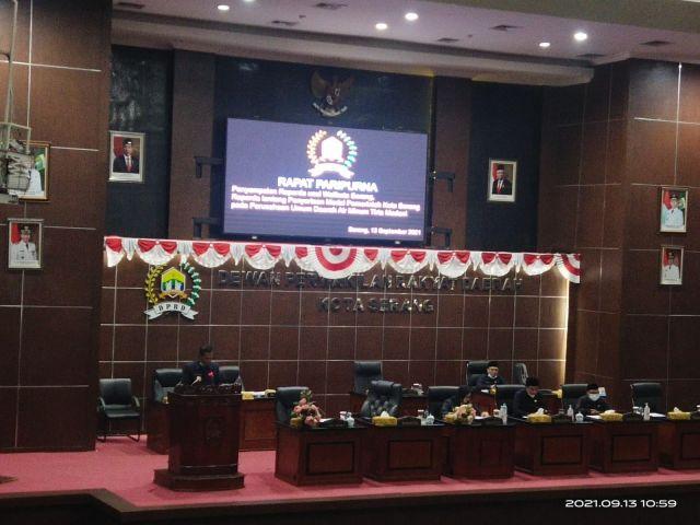 Penyampaian Raperda Usulan Wali Kota Serang, tentang Penyertaan Modal Pemerintah Kota Serang pada Perusahaan Umum Daerah Air Minum Tirta Madani